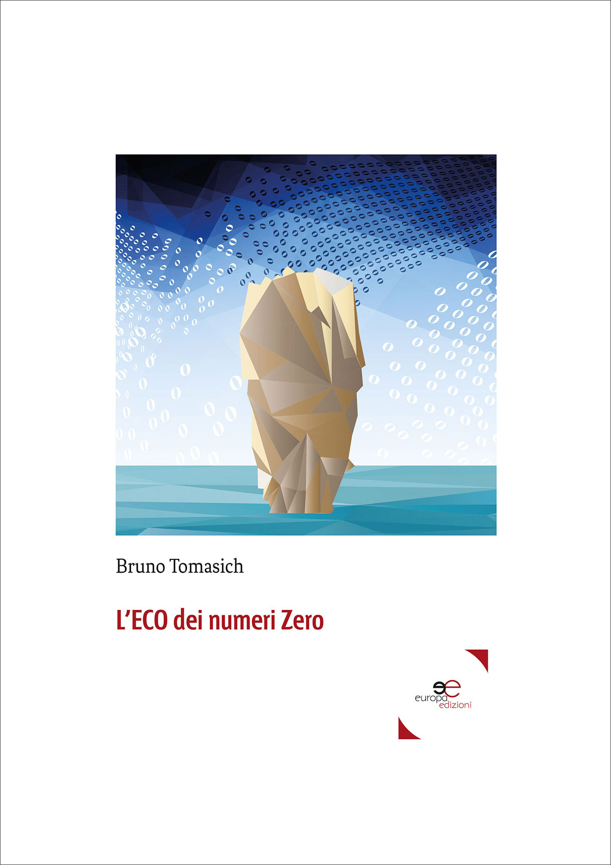 L'Eco dei numeri zero | Cover for Bruno Tomasich